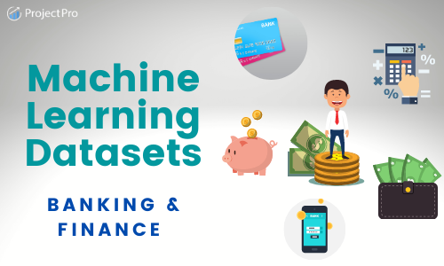 Banking and Finance Datasets for Machine Learning