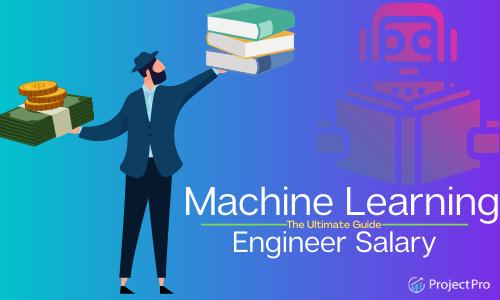 Machine Learning Engineer Salaries