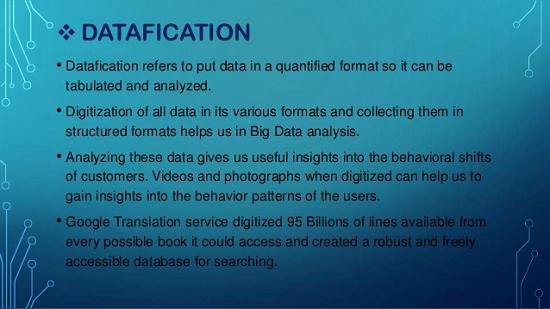 Datafication-Recent Trends in Big Data Analytics